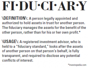 Definition of fiduciary from investopedia.com